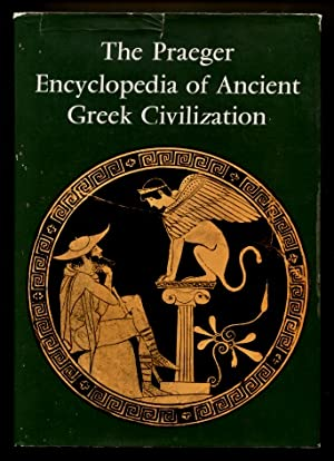 The Praeger Encyclopedia of Ancient Greek Civilization