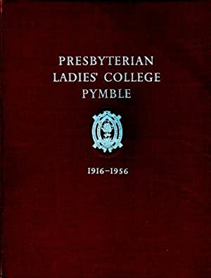 Presbyterian Ladies' College, Pymble 1916 - 1956
