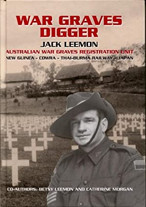 War Graves Digger : Service with an: Jack Leemon