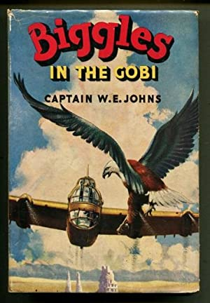 Biggles in the Gobi: W.E. Johns