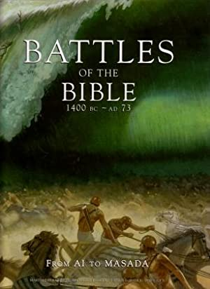 Battles of the Bible 1400 BC - AD 73 : From Ai to Masada