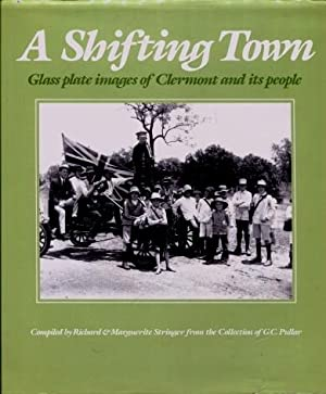 A Shifting Town : Glass Plate Images: Richard And Marguerite