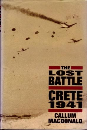 The Lost Battle : Crete, 1941