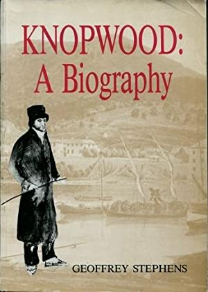 Knopwood : A Biography: Geoffrey Stephens