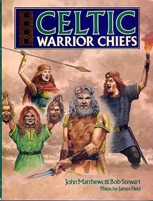Celtic Warrior Chiefs: Matthews, John; Stewart,