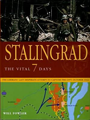 Stalingrad : The Vital 7 Days