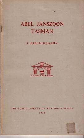 Abel Janszoon Tasman : A Bibliography