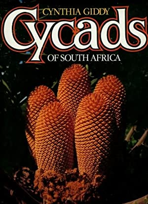Cycads of South Africa: Giddy, Cynthia; Jeppe, Barbara