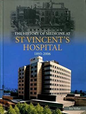 The History of Medicine at St Vincent's Hospital, 1893 - 2006: Ivo Vellar