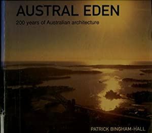 Austral Eden : 200 Years of Australian Architecture