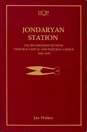 Jondaryan Station : The Relationship Between Pastoral: Walker, Jan