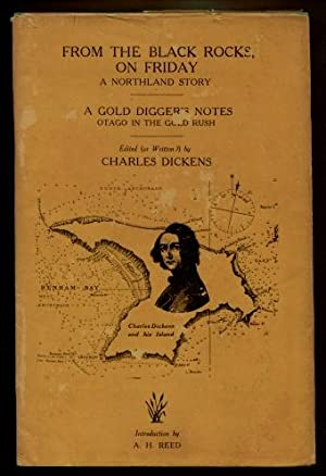 From the Black Rocks on Friday and A Gold Diggers Notes: Charles Dickens