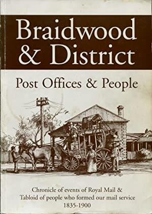 Braidwood & District Post Office & People : Chronicle of Events of Royal Mail & Tabloid...