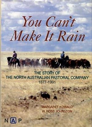 You Can't Make It Rain : The: Kowald, Margaret; Johnston,