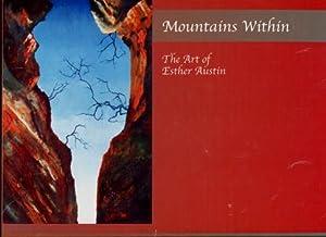 Mountains Within : The Art of Esther Austin: Esther Austin