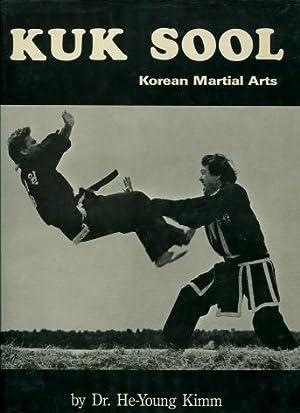 Kuk Sool : Korean Martial Arts: He-Young Kimm