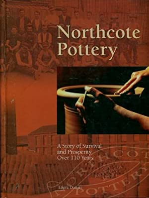 Northcote Pottery : A Story of Survival: Laura Donati