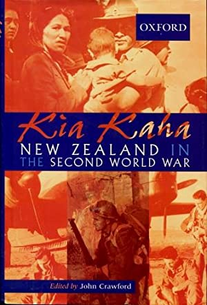 Kia Kaha : New Zealand in the Second World War