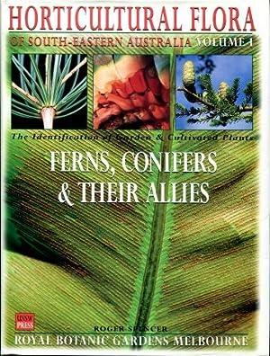 Horticultural Flora of South-Eastern Australia, Volume 1: Spencer, Roger (editor)