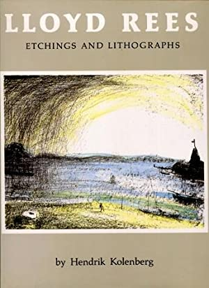 Lloyd Rees, Etchings and Lithographs : A Catalogue Raisonne: Hendrik Kolenberg