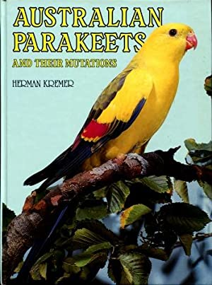 Australian Parakeets And Their Mutations: Kremer, Herman