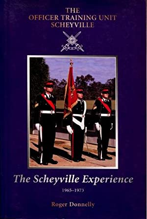 The Scheyville Experience : The Officer Training Unit, Scheyville 1965 - 1973