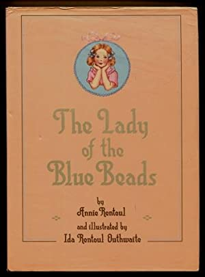 The Lady of the Blue Beads: Annie Rentoul