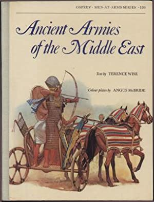 Ancient Armies of the Middle East (Men-at-Arms Ser., No. 109)