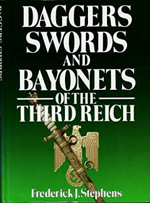 Daggers, Swords and Bayonets of the Third Reich