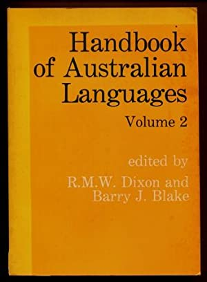 Handbook of Australian Languages, Volume 2 : Wargamay, The Mpakwithi dialect of Anguthimri; Watja...