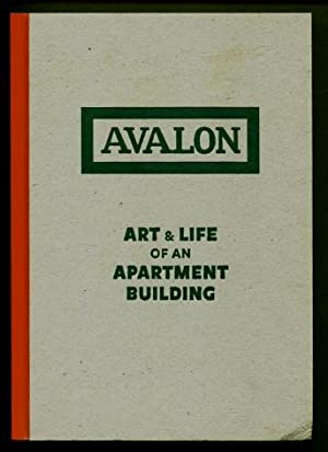 Avalon : Art & Life of an Apartment Building