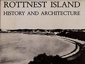 Rottnest Island : History and Architecture
