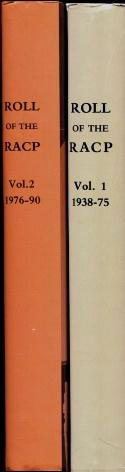 Roll of the Royal Australasian College of Physicians , Two Volume Set : Volume I, 1938 - 1975 plu...