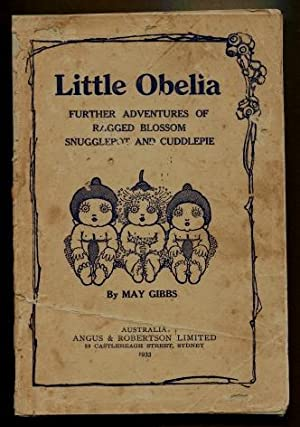 Little Obelia and Further Adventures of Ragged: May Gibbs