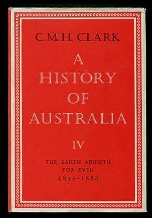 A History of Australia Volume IV : Clark C.M.H.