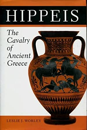Hippeis : The Cavalry Of Ancient Greece