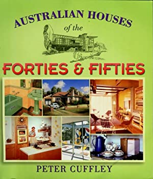 Australian Houses of the Forties and Fifties (40s & 50s)