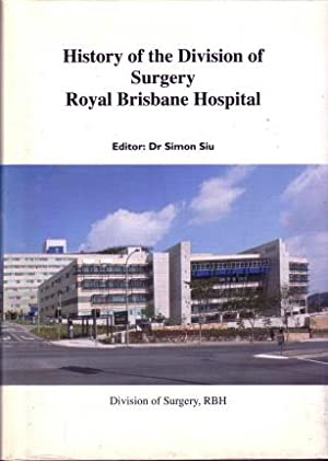 History of the Division of Surgery, Royal Brisbane Hospital