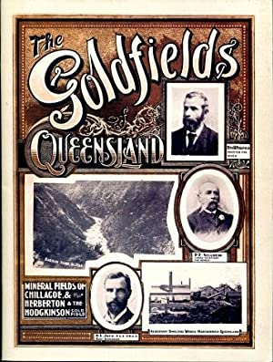 The Goldfields of Queensland : Chillagoe and: William Lees