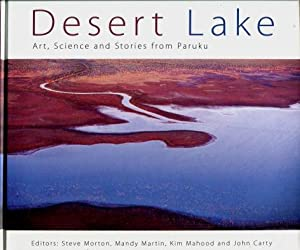 Desert Lake : Art, Science and Stories from Paruka