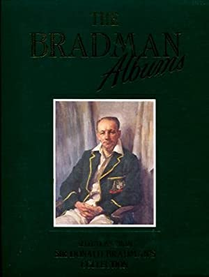 The Bradman Albums : Selections from Sir