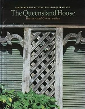 The Queensland House : History and Conservation