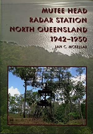 Mutee Head Radar Station North Queensland 1942 - 1950