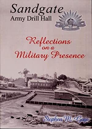 Sandgate Army Drill Hall : Reflections on a Military Presence