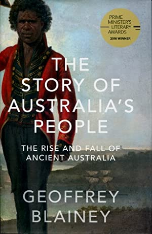 The Story of Australia's People : The Rise and Fall of Ancient Australia