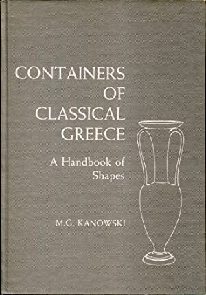 Containers of classical Greece : A Handbook of Shapes