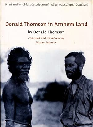 Donald Thomson in Arnhem Land