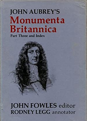 John Aubrey's Monumenta Britannica, or, A Miscellany of British Antiquities ( Parts One, Two, ...
