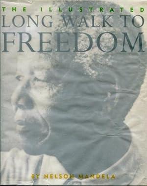 The Illustrated Long Walk to Freedom : Nelson Mandela