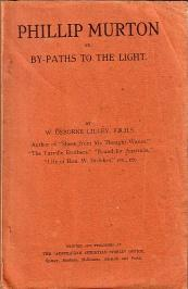 Philip Murton; or, By-Paths to the Light: W. Osborne Lilley